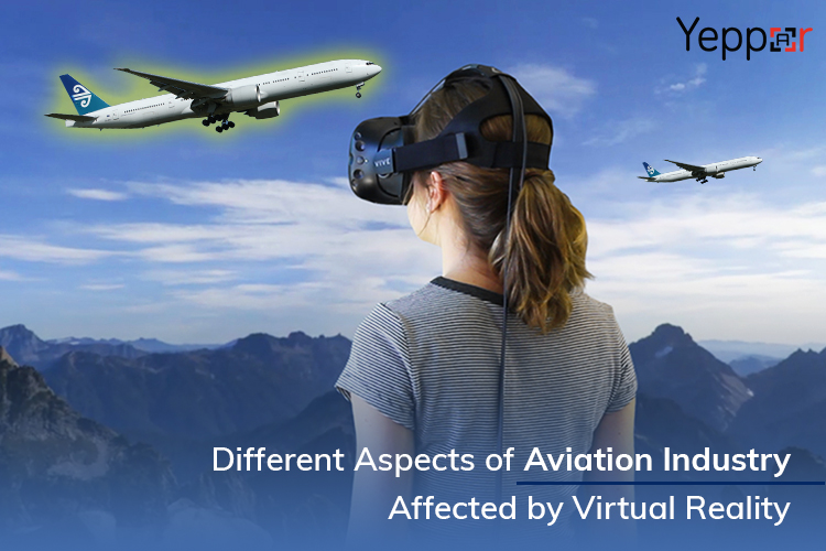 DIFFERENT ASPECTS OF AVIATION INDUSTRY AFFECTED BY VIRTUAL REALITY